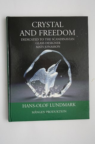 Crystal and Freedom, Hans-Olof Lundmark