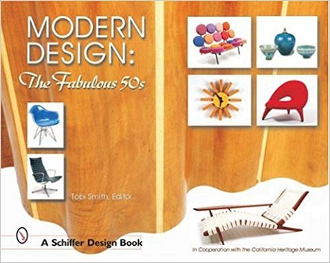 BOG Smith, Tobi (ed.)	Modern design: The Fabulous 50s. A Schiffer Design Book. In Cooperation with the California Heritage Museum 2002